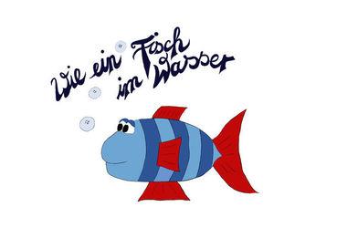 Ein gezeichneter Fisch. Der Schriftzug: wie ein Fisch im Wasser. - Copyright: Inga Meißner